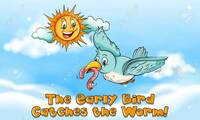 「早起きは三文の徳」を英語にすると The early bird catches the worm.  となりますが、なぜ定冠詞なのですか。 An early bird catches the worm. でも良いと思うのですが。