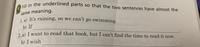この2番の答えを教えてください! ちなみに、この問題は、CROWN1の123ページ、lesson8のexercisesの問題です。