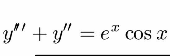"""この微分方程式の (i) 同次形と(ii) 元の非同次形の微分方程式の一般解を求めてください。 y'""""+y""""=e^x・cosx"""