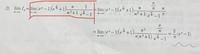 極限についてです。  赤で囲った部分の極限を求めたいのですが、答えはなぜこのような変形を行っているのですか? 不定形になるような気がするのですが、公式か何かですか? よろしくお願い致します。