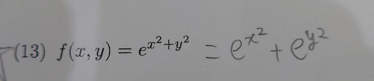 導関数を求める問題なんですが、この考え方であってますか? fx(x,y)=2xe^x² fy(x,y)=2ye^x² が答えになりました。 もし違っていた場合考え方をお願いします。