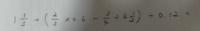 小学生レベルの計算問題の答えを教えてください。 何回やっても答えが合いません。 ちなみに私の答えは67/24です。