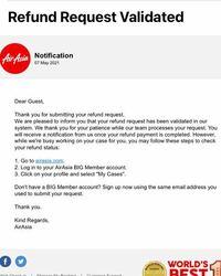 エアアジアX、コロナ欠航返金の件です。 去年2月に欠航になり1年以上返金待ちです。 何十回もAVAから督促したり、今年になってからもメールで問い合わせしてますが返金されてません。 今日、突然こんなメールが届きました。 翻訳で確認しても返金?なのか曖昧なメールです。 どう解釈したらいいのでしょうか。