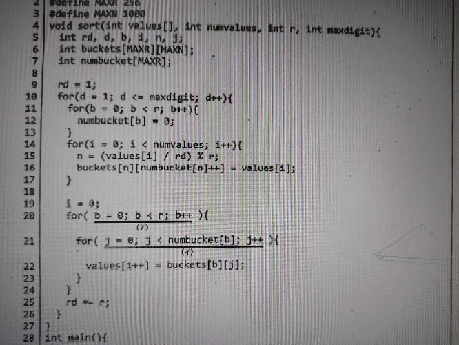 基数ソートの時間計算量はO(k(n+r))、nがrより十分に大きい時O(kn)となるそうなのですが、以下の写真の場合、20〜24行目でO(rn)であるから、この関数全体のオーダーはO(k(r+n+nr))にはならないのでしょうか。nがrよ り十分に大きい時は同様にO(kn)になるのでしょうか。どの変数も0以上の整数の場合省略できましたっけ?? この関数全体の計算量の見積り方について分かりやすく教えていただけると幸いです。 k:最大桁数 r:進数 n:整列するデータ数 とする