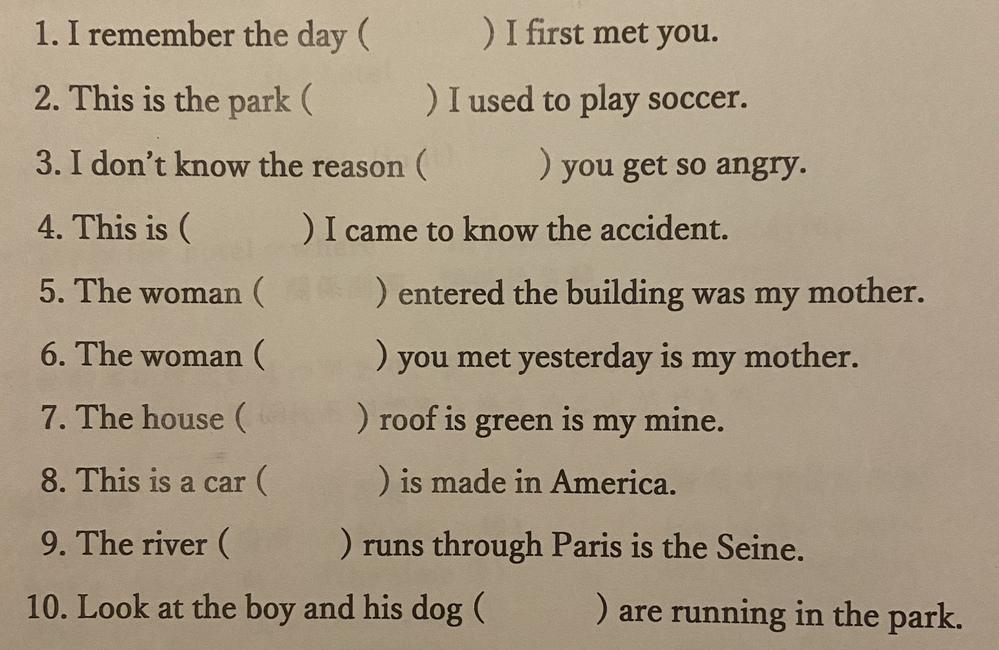 ()の中を関係代名詞、関係副詞で埋めて下さい。