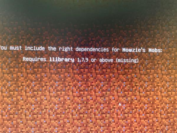 マインクラフトでMowzie mobsを入れようとしましたがこんなのがでてきました?どういった意味ですが?