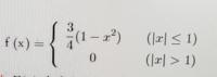 確率密度関数が写真のようになっているとき、累積分布関数はどうなりますか?また、P(-0.5≦X≦1.5)の値はどうなりますか? 計算過程まで頂けるとありがたいです