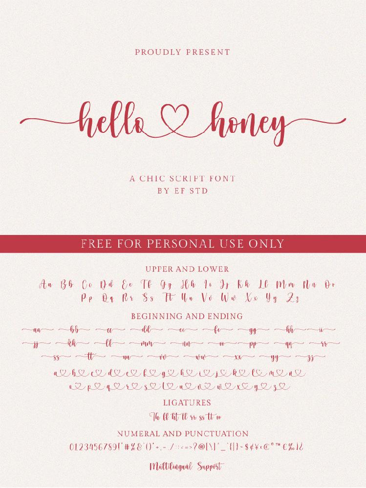 dafontのHello Honeyというフォントについて ご質問お願いいたします。 画像にあるように文字の間に線でつながれた ハートが出したいのですが、出し方がわからず困っています。 使用しているソフトはPhotoshop Elements 15 Editorです。 どなたか教えて下さい。