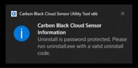 Windows 10にインストールされているセキュリティソフト「VMware Carbon Black Cloud Sensor」というアプリをアンインストールしたいのですが、 添付画像の通知が表示されます。 通知にしたがってProgram Filesフォルダ内にある「Uninstall.exe」を実行しようとすると、そもそもアンインストーラーが立ち上がらず、管理者権限で立ち上げようとすると...