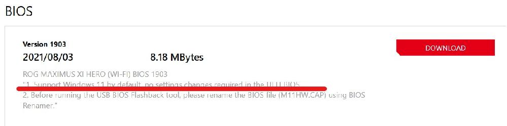 11の大型アップデートとマザボのBIOS更新との関連性は? (再投稿) Win10 64bit 21H1 PCを使用中です。自作PCです。Windows11正常性チェッカーには完璧に合格しております。2018年から2020年に販売されたパーツを多用した比較的新しい自作PCと言えると思いますが、マザボはASUS ROG MAXIMUS XI HERO WIFIです。多少古いマザボの部類に入り、そろそろASUSがサポートを打ち切る可能性大です。該当マザボのWEBサイト(ASUS)には今年の8月にver1903のBIOSがアップロードされ、ようやく11に対応したようで、早速、更新しておりますが、BIOSの更新はもう打ち切られる可能性は大です。今後、Windows10から11に切り替えて、Windows11の大型アップデートが繰り返されたとしても、マザボのBIOSが1度Windows11に対応してしまえば、PCは稼働し続けるものなのでしょうか?11の大型アップデートに伴い、該当マザボのBIOSも随時更新していかなければ、PCが動作しない、不具合が生じる可能性はありますか?ASUS代理店も分からんと言っておられます。自作PCに詳しい方、是非、教えてください。