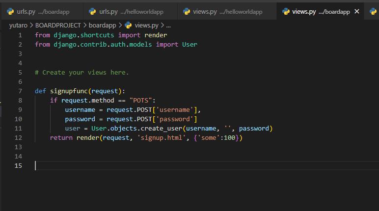 """djangoについて教えてください。 ユーザー登録機能が搭載されるコードを書いているのですが、 /signupに接続してユーザーを作成しても、管理画面に登録したユーザーが反映されません。 ※エラーはでないですが、シンプルにユーザーが作成されません。 下記は、views.pyのコードです。 ---------- from django.shortcuts import render from django.contrib.auth.models import User # Create your views here. def signupfunc(request): if request.method == """"POTS"""": username = request.POST['username'], password = request.POST['password'] user = User.objects.create_user(username, '', password) return render(request, 'signup.html', {'some':100}) ---------- 解決方法がおわかりなる方がおりましたら、 ご教示いただければ幸いです。 何卒よろしくお願い申し上げます。"""