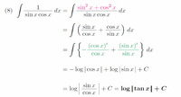 この積分のやり方はなぜ違うのでしょうか? sinxcosx=1/2*sin2x  ∫1/(sinxcosx)dx=2∫1/(sin2x)dx=2*1/2*(-1/tan2x)+C=-1/tan2x+C   https://imgur.com/8azIEZI