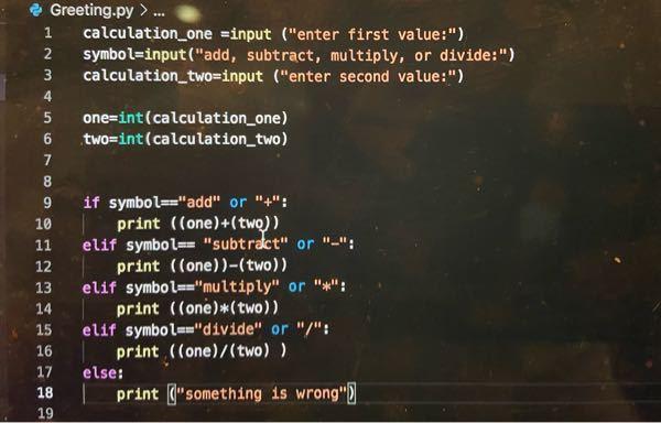 Python プログラミングの初心者中の初心者です。 昨日pythonを始めて、今日は計算機を作ろうとしてこのコードを書きました↓ やってみてもできなかったのですが何がいけないのでしょうか?