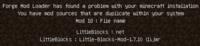 マインクラフトのリトルブロックのモッドを入れたのですが 起動したら英文が出てきました これはどういう意味ですか?