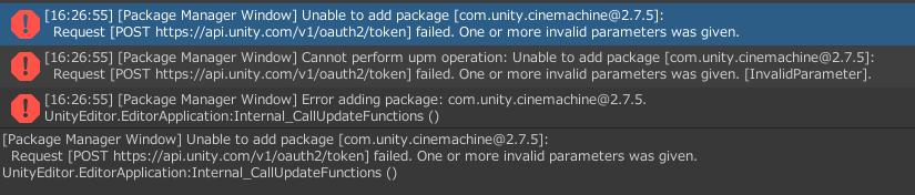 Unityで2Dアクションゲームを作成しています。Cinemachineというパッケージをインストールしたいのですが、下の写真のようなエラーが出て、インストールできません。 対処法を知っている方...