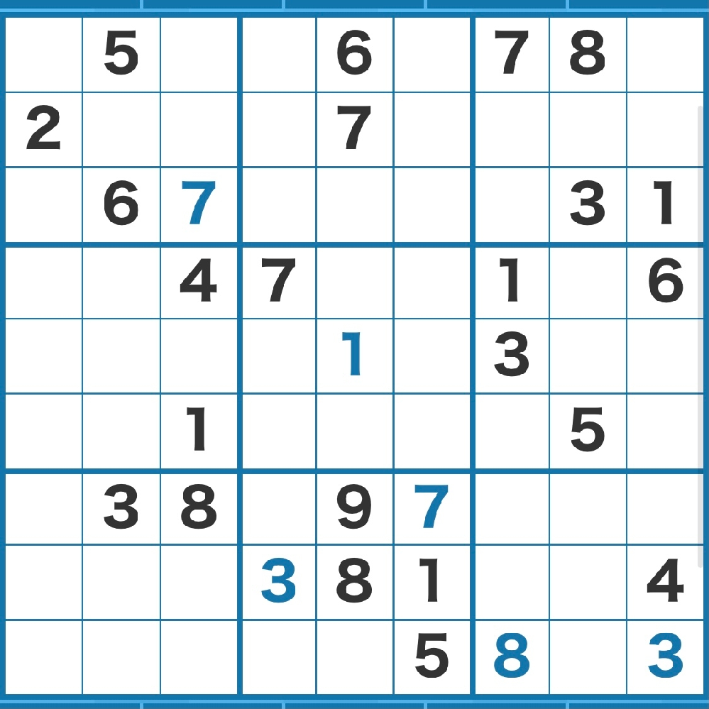 数独の問題です。 黒字が元から入っていた数字。 青字が私が入れた数字です。 2マスのうちのどちらかに入る数字は書き出しましたが、ここから進みません。 どこに着目すれば良いか、ヒントをいただけないでしょうか? よろしくお願いします。