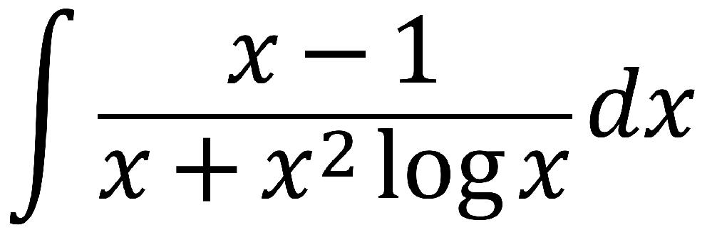 ∫(x-1)/(x+x^2logx)dx 不定積分 教えてください 数Ⅲ
