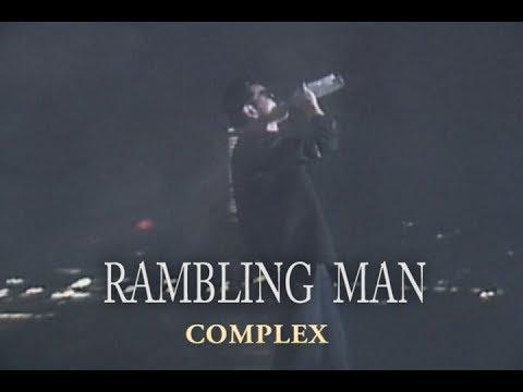 COMPLEXの曲、『RAMBLING MAN』好き('_'?)
