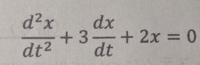 微分方程式のラプラス変換の問題です。 初期条件をx(0)=1, 〔dx/dt〕=0 (t=0) とした時、x(t)のラプラス変換X(s)を求めよ。また、X(s)について逆ラプラス変換をし、x(t)を求めよ。 解答解説お願いします!