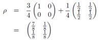 密度行列についての質問です。 スピン1/2の系においてSz+とSx+の2つの純粋アンサンブルが75対25に混合している場合の密度行列は下記の図のように表されます。  この密度行列が「Sz+とSx+の2つの純粋アンサンブルが75対25に混合」とは異なる仕方で分解できると書かれている(J.J.Sakurai 現代の量子力学(上)p.244)のですが、どのように分解できるのかがわかりません。  異...