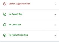 Twitterのシャドウバン(search suggestion ban)について。 イラストの投稿、創作用に使ってあるTwitterアカウントが昨日夜~画像のようにsearch suggestion banにかかってしまいました。 調べてみるとこのシャドウバンにかかると他人の検索結果に自分のアカウントやツイートが表示されず、成人向け絵描き、政治垢などの一部のユーザーに対して有害と思われるア...