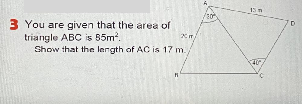 この問題教えてください。どう解けばACを17cmだと証明できますか?ちなみに式は Area=1/2*a*b*sin(c)を使いますか?