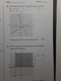 数学のグラフの問題でどういうときに>_や<_ができるのでしょうか。 また、4番の問題で、なぜ重なっている部分がそこなのでしょうか。