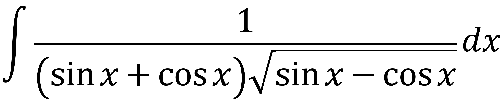 ∫1/{(sinx+cosx)√(sinx-cosx)}dx 不定積分 教えてください 数学