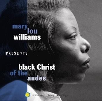 メアリー・ルー・ウィリアムスの1番の名盤は、「アンデスの黒いキリスト」でしょうか?