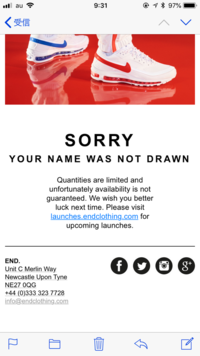 END.と言うブランドからこのようなメールが届くのですが、どう言うことでしょうか?   SORRY YOUR NAME WAS NOT DRAWN Quantities are limited and unfortunately availability is not gua ranteed. We wish you better luck next time. Please vi...