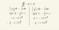 微分方程式 y' = x(1-y) についてです。 解答は右側なのですが、左側のどこがおかしくて答えが変わってしまうのでしょうか? 回答よろしくお願いします。