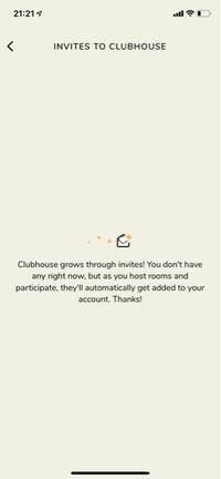 クラブハウスで、最初は招待枠が2個もらえるはずなんですが、私は最初から招待枠が1個ももらえていません。招待のところを押すとこの画面になります。これはどういうことでしょうか。