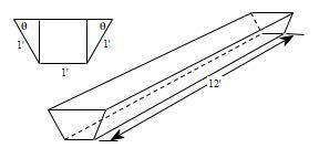 図の谷は、図のような寸法で作ることになっています。角度θだけを変えることができる。谷の体積を最大にするθの値は? 台形のプリズムの長さは12フィートです。台形には2つの水平な底面があり、短い方の底面の頂点から長い方の底面まで2つの垂直な線分が伸びています。台形の短い方の底辺と2本の脚の長さは1フィートです。台形の各脚と長い方の底面が成す2つの角には、それぞれθと表示されています。 θの値が...