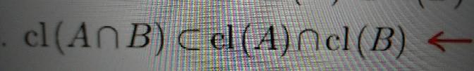 閉包についてです。 右辺と左辺が等号でなく、補集合となる理由を教えてください。 等号にならない例を教えていただけると幸いです。もし、その例がベン図で表せるのならばなおありがたいです。