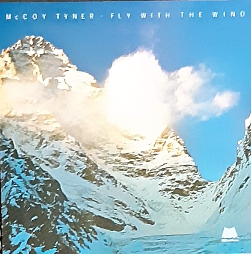 マッコイ・タイナーのアルバムで、最高傑作は「Fly With The Wind」ですか?