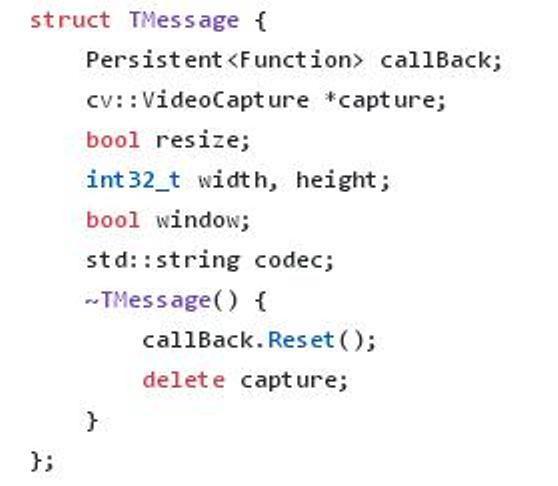 C++のプログラムの記述に関する質問ですが あるサイト(下記URL参照)のC++のソースコードを眺めると以下のような記述がありました。 ある構造体の定義か記述されている部分です。この中に次の様な表記があります。 ~TMessage() { このTMessage()の前にある波線~の意味が分かりません。 演算子~は何を意味するのでしょうか? あるいはどんな操作が施されるのでしょうか? 教えて頂けますととてもありがたいです。 コード部分は添付画像参照 ソースコードの元URL https://github.com/kiriapurv/node-camera/blob/master/src/native/camera.cpp