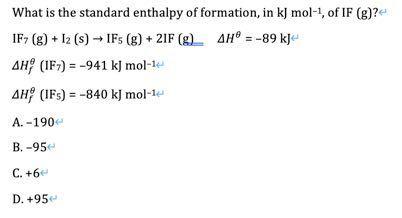 標準生成エンタルピーを求めよと言う問題で、答えはBの-95でした。解説をお願いします。 高校化学
