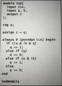 Verilogコードについて詳しい方にお尋ねしたいです。 このVerilogコードで表させる論理回路の状態遷移表をどう書いたらいいのか分からないので教えて頂きたいです。よろしくお願いします。