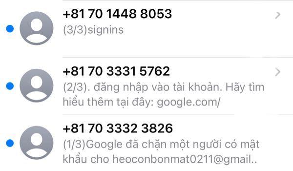 メッセージで、よく分からない文が届きました。 Google翻訳してみたら、ベトナム語で、(1/3)Googleは(誰かのGmailアドレス)で誰かをブロックしました。(2/3)あなたのアカウントにログイン。詳細はこちら。(1/3 )サインイン とでてきました。こちら詐欺でしょうか?乗っ取られているのでしょうか><