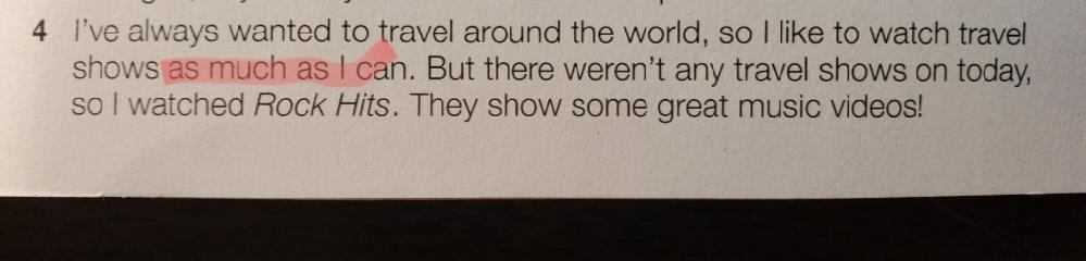 英語の質問です。 画像の赤マーカーの部分の意味がわかりません。 日本語訳を教えてください。 「as much as I can」は「私のできる限り」という意味であると書いてありましたが、どうもキレイな訳が作れなくて…
