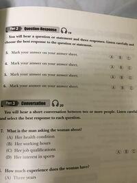 英語のリスニング音声の本文(質問と選択肢)の音声を英語で、回答文に書いて欲しいです。 パート2で、CD番号は 19です  音声はこれです 19 https://text.asahipress.com/free/player/index.html?bookcode=215614