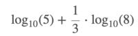 log10(5)+1/3*log10(8) = 1 となるのは何故ですか?