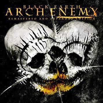ARCH ENEMYのBlack Earth収録曲で好きな曲BEST3はなんですか? メタル/メロデス/メロディックデスメタル