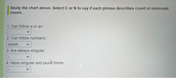 至急でお願いします!!! 英語の問題が分かりません(><) 数えられるのか(count)、または数えられないのか(noncount)かを選択する問題です!