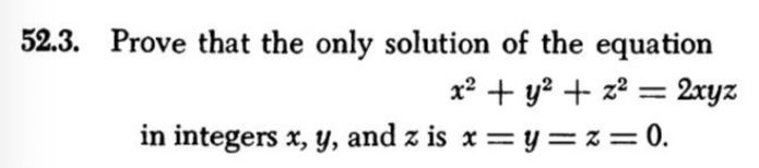 解がx=y=z=0しかないことを証明してください。(x、y、z∈整数)