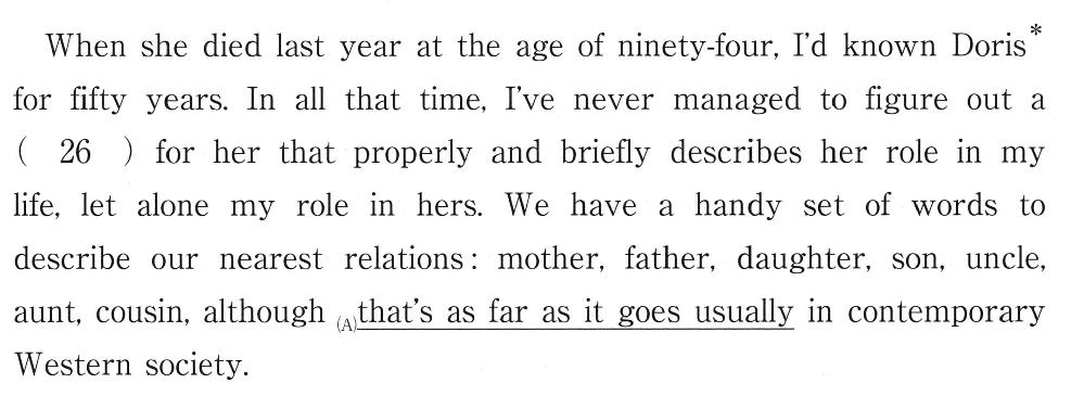 as far as it goes という部分の意味が分かりません。どういう構造、意味なのか教えて下さい。 (26)には designation という単語が入ります。 ドリスは、この英文の著者を育ててくれた人です。