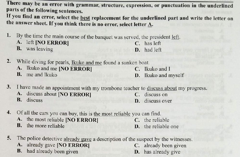 英語の文法 grammar の問題について質問させてください。 1~5の答えと、簡単な理由(できれば日本語で)を教えていただければありがたいです。 よろしくお願いいたします。