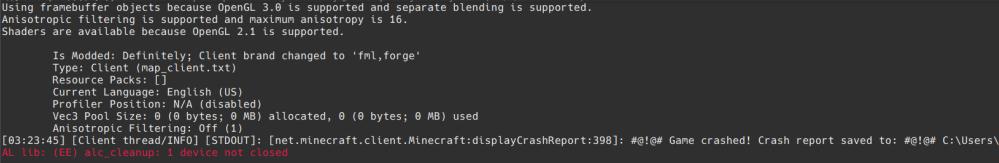 マイクラでMODを作っていて、試しに起動しようとしたら、 AL lib: (EE) alc_cleanup: 1 device not closed と最後に赤文字で出てきて、起動できないです。 どうすればよいでしょうか?